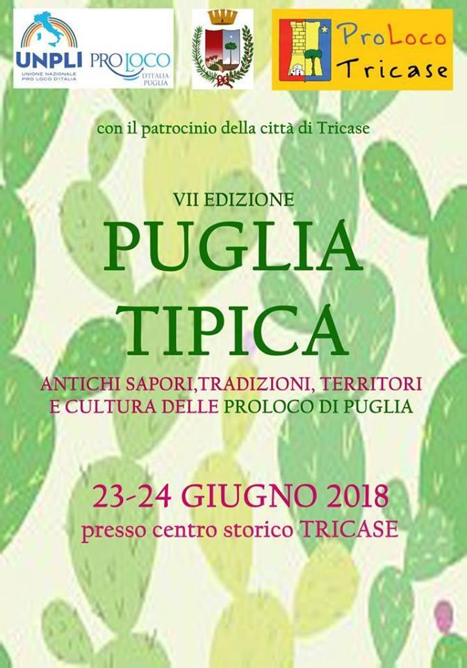 """Antichi Sapori, Tradizioni, Territori e Cultura delle Pro Loco di Puglia: al via la due giorni di """"Puglia Tipica"""" il 23 e 24 giugno a Tricase"""