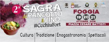 """Foggia – sempre #CcchiuFort: riecco la sagra del """"Pancotto & Vino"""""""