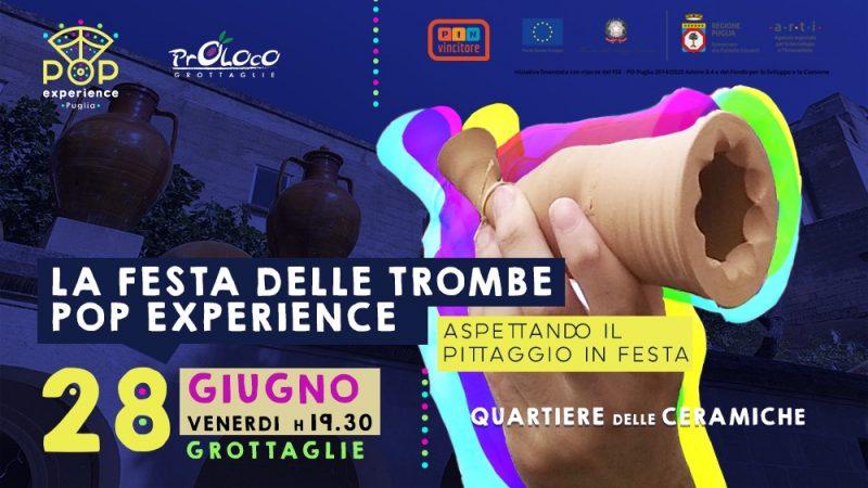 Grottaglie (TA) – Festa delle Trombe PopExperience / Aspettando il Pittaggio in festa
