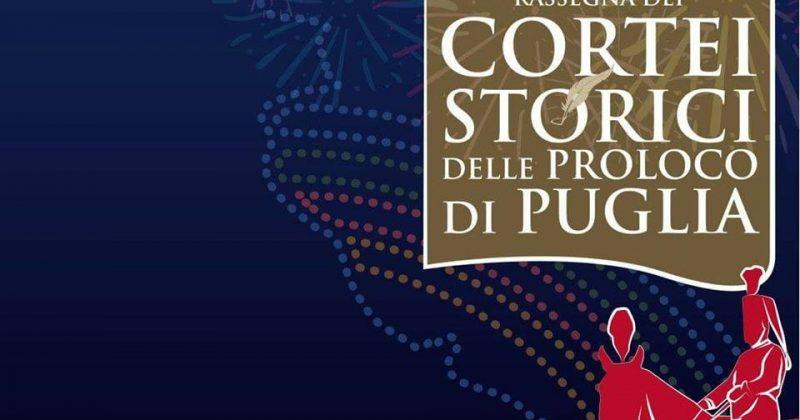 Rassegna dei Cortei Storici delle Pro Loco di Puglia