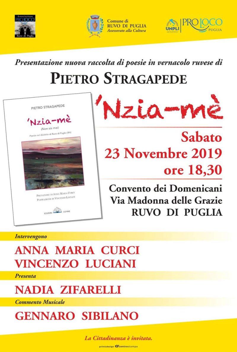 """Ruvo di Puglia (BA) – """"'Nzia-mè"""" di Pietro Stragapede"""
