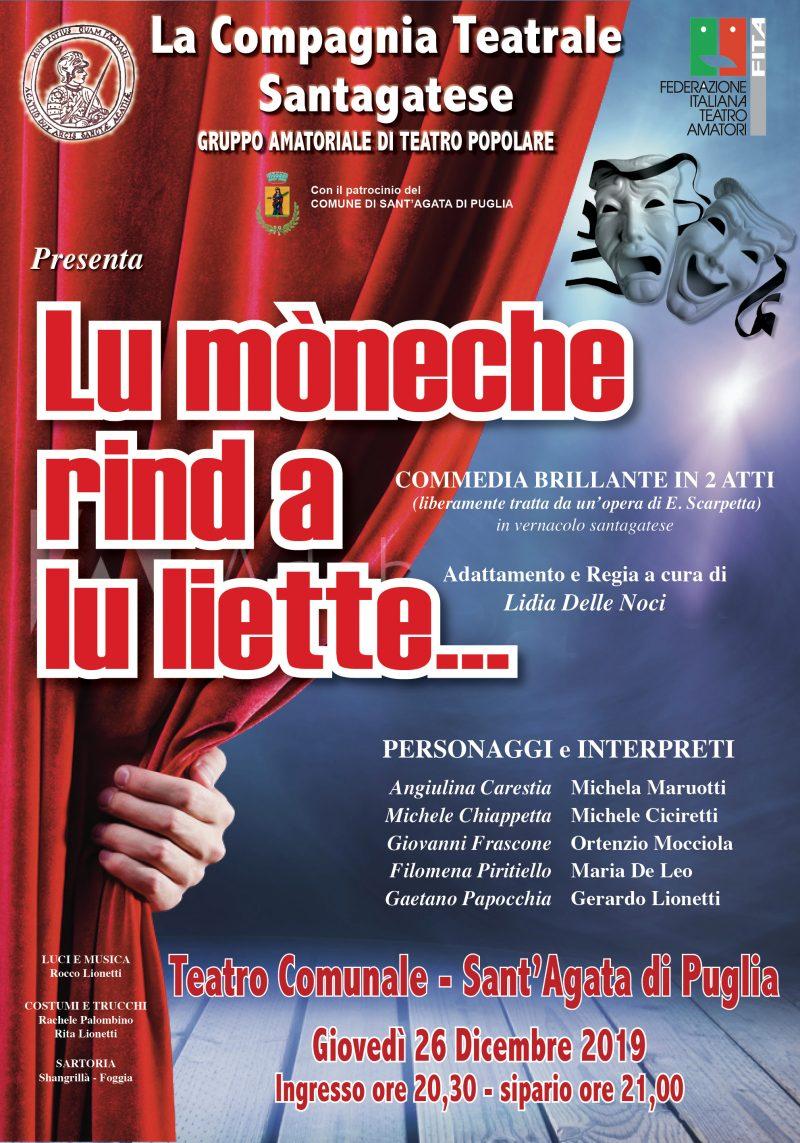 """Sant'Agata di Puglia (FG) – """"Lu moneche rinde a lu liette"""""""