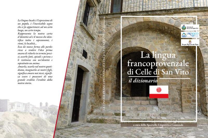 """Delegazione Pro Loco Monti Dauni – """"La lingua francoprovenzale di Celle di San Vito – il dizionario"""""""