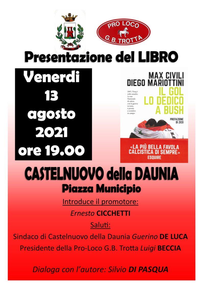 """Castelnuovo della Daunia (FG) – presentazione """"Il gol lo dedico a Bush"""""""